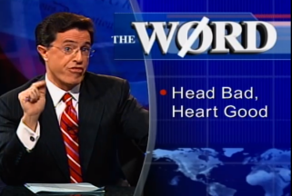 Colbert Head bad heart good